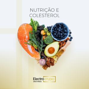 Nutrição e Colesterol