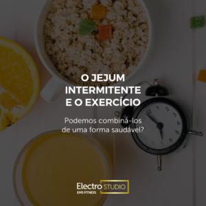 Jejum intermitente e o exercício